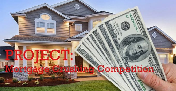 Project: Mortgage Crushing Competition 1