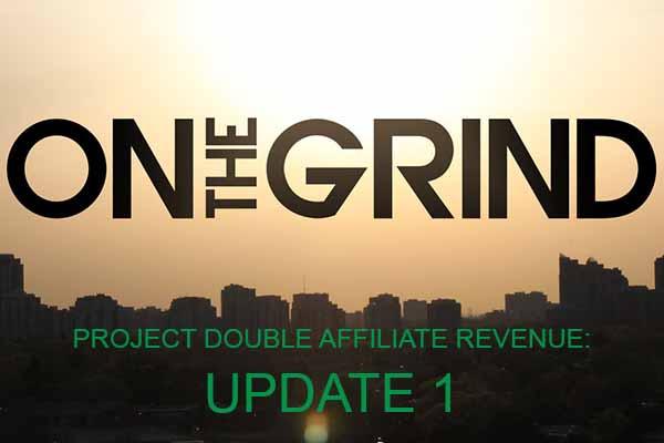 Project Double Affiliate Revenue: Month 1 1